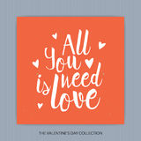 All you need is Love - hand drawn lettering Stock Photos