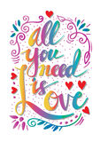 All you need is love. Hand lettering quote stock illustration