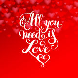 All you need is love handwritten inscription calligraphic letter Stock Images