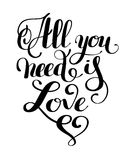 All you need is love handwritten inscription calligraphic letter Stock Photo