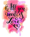 All you need is love handwritten inscription calligraphic letter Stock Photos
