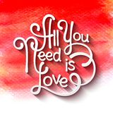 All you need is love handwritten typographic Royalty Free Stock Photos