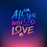 All You Need Is Love inspirational card design Stock Images