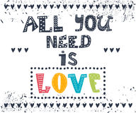 All you need is love. Inspirational message. Motivational cute g Royalty Free Stock Photo
