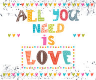 All you need is love. Inspirational message.  Royalty Free Stock Photos