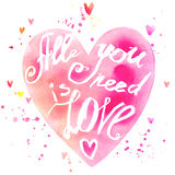 All you need is love lettering background. Valentines day card. Royalty Free Stock Images