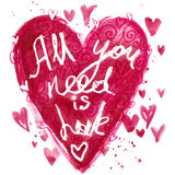 All you need is love lettering background. Valentines day card. Stock Photo