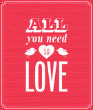 All you need is love typographic design. Royalty Free Stock Image