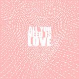 All you need is Love, this valentine season Royalty Free Stock Photos