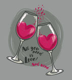 `All you need is love and wine` poster with two wine glasses and hearts. Can be used as invitation banner for valentine`s day party, vector illustration in Royalty Free Stock Photo