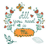 All you need is me hand drawn card with wreath and hand written typography Stock Image