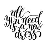 All You Need is a New Dress, Word Illustration in Vector Format Royalty Free Stock Photo