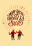 All you need is Sun. Summer calligraphic retro poster with cartoon couple. Vector illustration. Stock Photography