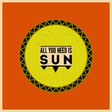 All you need is Sun. Summer typographical retro poster. Vector illustration. Stock Images