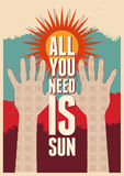 All you need is Sun. Summer typographical retro poster. Vector illustration. Stock Image