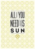 All you need is Sun. Typographical design with folk pattern ornament. Vector illustration. Royalty Free Stock Image