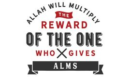 Allah will multiply the reward of the one who gives alms. Quotes illustration vector illustration