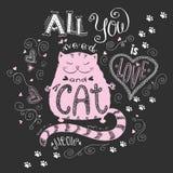 Alle, die Sie benötigen, ist Liebe und Katze, lustige Hand gezeichnete Beschriftung lizenzfreie abbildung