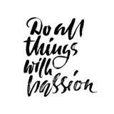 alle dingen met hartstocht De druk van het kalligrafiecitaat Vector illustratie Het van letters voorzien motivatieuitdrukking Doe vector illustratie