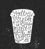 Allen u wenst is Koffie - hand getrokken citaat Leuke schets Vector illustratie Royalty-vrije Stock Fotografie