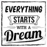 Alles beginnt mit einem Traumtypographiedruckdesign Lizenzfreies Stockbild