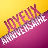 Alles Gute zum Geburtstag auf französisch: Joyeux Anniversaire Stockbilder