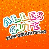 Alles Gute zum Geburtstag - Happy Birthday Card Vector. Alles Gute zum Geburtstag - Happy Birthday Card Vector for Birthday and Party Stock Photos