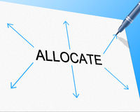 Allocation Allocate Represents Give Out And Allocating. Allocation Distribution Indicating Dish Out And Distributing Royalty Free Stock Image