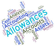 Allowances Word Shows Text Words And Perks Stock Image