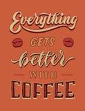 Allt får bättre med affischen för citationstecknet för typografi för bokstäver för kaffetappninghanden Arkivfoto