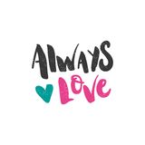 Alltid förälskelse Kalligrafiaffisch, typografi valentin för dag s Hjärta citationstecken Royaltyfri Fotografi