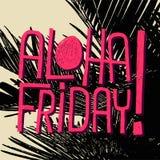 Aloha Friday! - as citações do vetor para sexta-feira relaxam ilustração stock