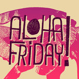 Aloha Friday! - vector quote for friday relax royalty free illustration