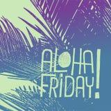 Aloha Friday! - vektorcitationstecknet för fredag kopplar av royaltyfri illustrationer