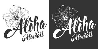 Aloha Hawaii lettering. Aloha Hawaii hand drawn lettering and hibiscus. Hawaiian language greeting. Vector illustration. Isolated on black and white background stock illustration