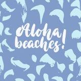 Aloha, plaże - wręcza patroszonej literowanie wycena kolorową zabawy muśnięcia atramentu inskrypcję dla narzut, kartka z pozdrowi royalty ilustracja