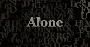 Alone - 3D rendered metallic typeset headline illustration. Can be used for an online banner ad or a print postcard Stock Image