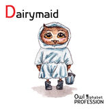 Alphabet professions Owl Letter D - Dairymaid character on a Stock Images
