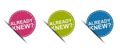 Already Knew? Web Button - Colorful Vector Icons - Isolated On White. Background Stock Photos