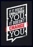 Als het u niet uitdaagt, verandert het u niet Het Citaataffiche van de sportmotivatie Het vectorontwerp van de Typografiebanner vector illustratie