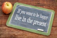 Als u gelukkige levend in het heden wilt zijn Stock Afbeelding