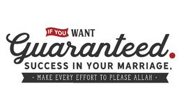 Als u gewaarborgd succes in u huwelijk wilt, te leveren gelieve elke inspanning aan Allah vector illustratie