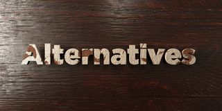 Alternatives - grungy wooden headline on Maple  - 3D rendered royalty free stock image Royalty Free Stock Photos