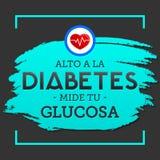 Alto una diabetes del la, glucosa del tu del mide, traducción española; Pare la diabetes, pruebe su glucosa Imagen de archivo libre de regalías