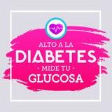 Alto una diabetes del la, glucosa del tu del mide, traducción española; Pare la diabetes, pruebe su glucosa Imagen de archivo