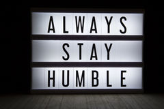 Free Always Stay Humble Stock Photography - 88075772