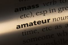 Amateur. Word in a dictionary.  concept stock photos