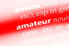 Amateur. Word in a dictionary.  concept stock photo