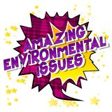Amazing Environmental Issues - Comic book style words. stock illustration