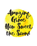 Amazing Grace How Sweet the Sound. Christian Gospel Hymn Lyrics Typography Design Royalty Free Stock Images